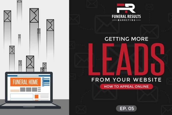 05 – Getting More Leads From Your Website – How to Appeal Online