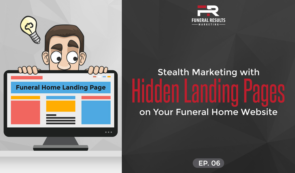06 Stealth Marketing With Hidden Landing Pages On Your