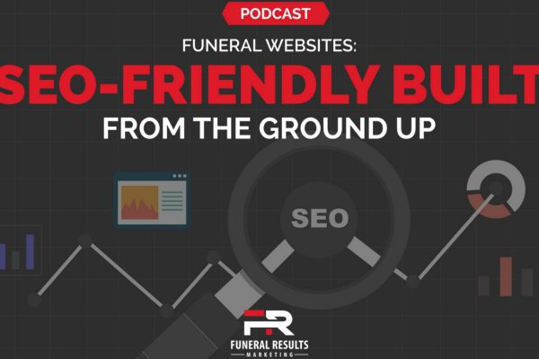 02 – Funeral Home Websites Built With SEO From The Ground Up