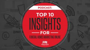 Top-10-Insights-for-Funeral Homes Marketing Online